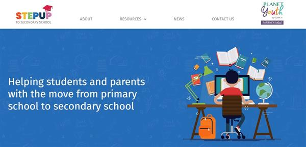 StepUp to Secondary School Resource Website for Incoming 1st Year Students and Parents